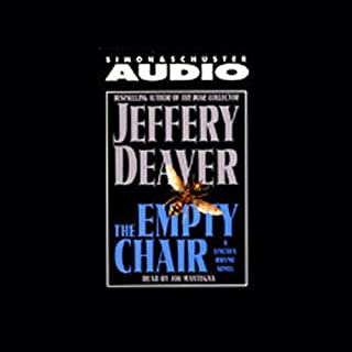 The Empty Chair     Lincoln Rhyme, Book 3              By:                                                                                                                                 Jeffery Deaver                               Narrated by:                                                                                                                                 Joe Mantegna                      Length: 5 hrs and 7 mins     54 ratings     Overall 4.0