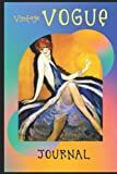 """VINTAGE VOGUE JOURNAL: Alternate lined and blank pages - Write Sketch- Cover inspired by vintage French advertising poster - Showgirl, Folies Bergere, Cabaret, Music Hall - 6"""" x 9"""""""