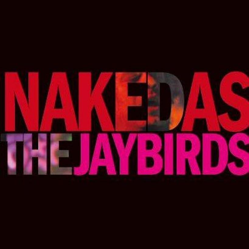Naked As The Jaybirds