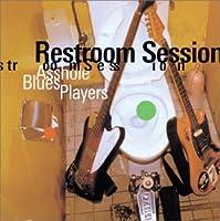 Restroom Session