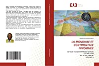 LA MONDIALE ET CONTINENTALE INNOMMEE: LE PLUS GRAND EMPIRE DU MONDE S'ECROULERA AU 3e MILLENAIREVOLUME II