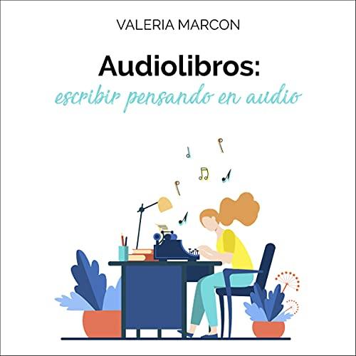 Diseño de la portada del título Audiolibros - Escribir Pensando en Audio