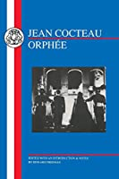 Jean Cocteau: Orphee (French Texts)