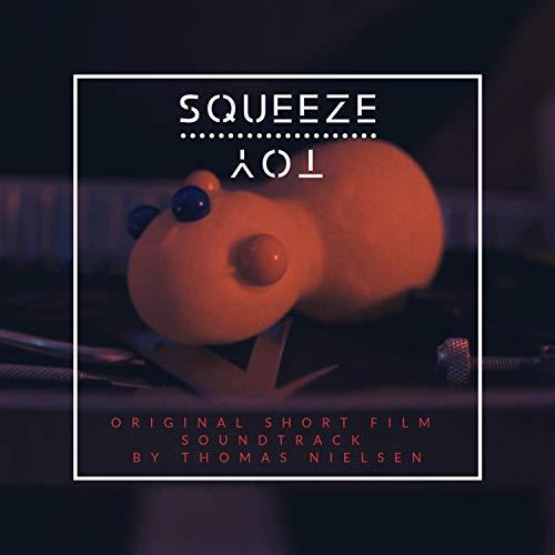 Squeeze Toy (Original Short Film Soundtrack)