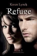 By Karen Lynch Refuge (Relentless) (Volume 2) (1st First Edition) [Paperback]