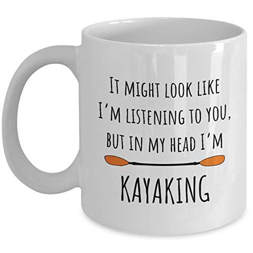 Funny Kayak Mug Kayaker Gift Kayaking Gift Idea In My Head I'm Kayaking