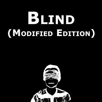 Blind (Modified Edition)