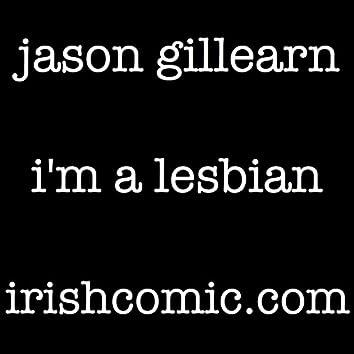 I'm A Lesbian