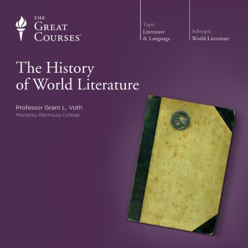The History of World Literature                   Written by:                                                                                                                                 Grant L. Voth,                                                                                        The Great Courses                               Narrated by:                                                                                                                                 Grant L. Voth                      Length: 24 hrs and 37 mins     1 rating     Overall 3.0