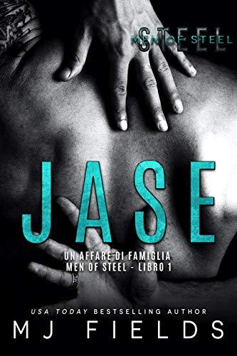Jase: Un affare di famiglia (Men of Steel Libro 1) (Men of Steel (Italy))
