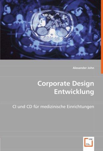 Corporate Design Entwicklung: CI und CD für medizinische Einrichtungen