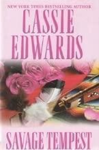 Savage Tempest by Cassie Edwards (2006-05-03)