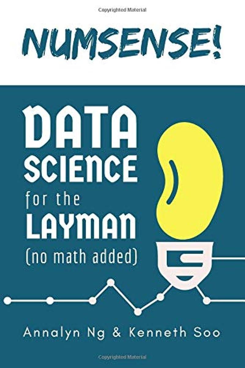 マントル国際司書Numsense! Data Science for the Layman: No Math Added
