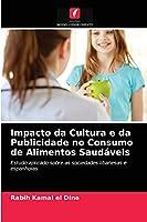 Impacto da Cultura e da Publicidade no Consumo de Alimentos Saudáveis