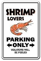 シュリンプ愛好家の駐車シュリンパーボートフードカクテル 金属板ブリキ看板警告サイン注意サイン表示パネル情報サイン金属安全サイン
