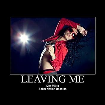 Leaving Me (Club Mix)