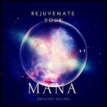 Rejuvenate Your Mana