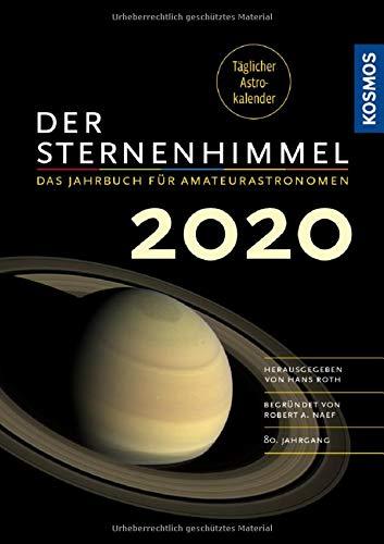 Der Sternenhimmel 2020: Das Jahrbuch für Amateurastronomen