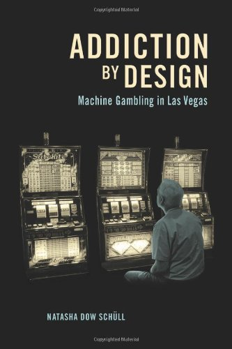 Compare Textbook Prices for Addiction by Design: Machine Gambling in Las Vegas New in Paper Edition ISBN 9780691160887 by Schüll, Natasha Dow