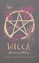 Wicca: A Modern Guide to Witchcraft and Magick