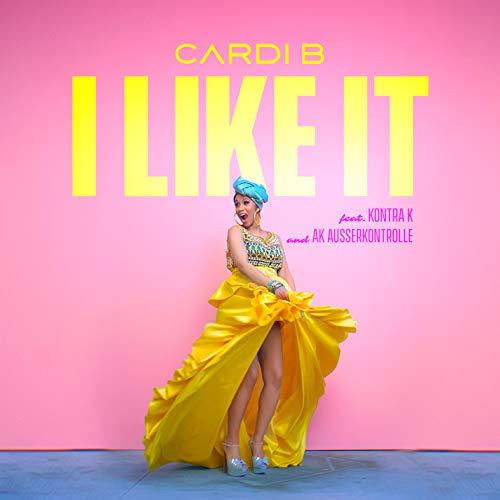 Cardi B – I Like It (feat. Kontra K and AK Ausserkontrolle)