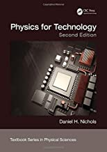 Physics for Technology, Second Edition (Textbook Series in Physical Sciences)
