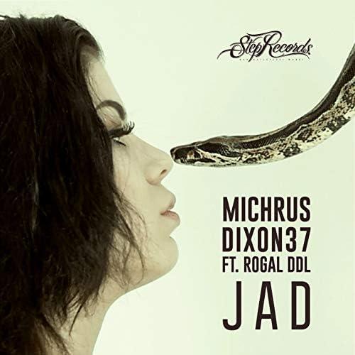 Michrus Dixon37 feat. Rogal DDL