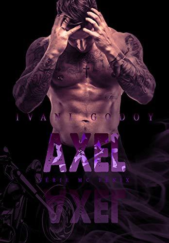 Axel (MC Fênix Livro 6)