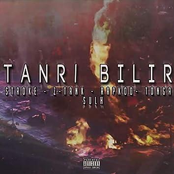 Tanrı Bilir (feat. Stroke, Rapkod, Tonga & Sulh FK)