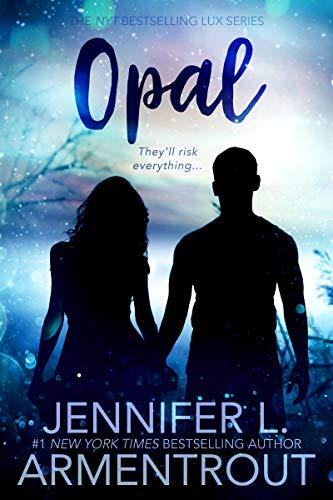 Amazon.com: Opal: A Lux Novel eBook: Armentrout, Jennifer L.: Kindle Store