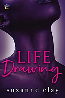 Life Drawing (Chiaroscuro Book 3) by [Suzanne Clay]