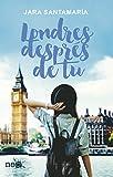 Londres després de tu (Catalan Edition)