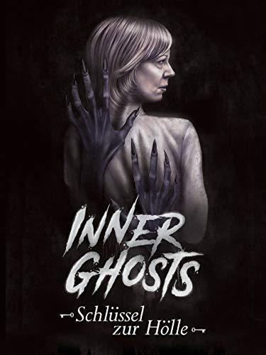 Inner Ghosts - Schlüssel zur Hölle