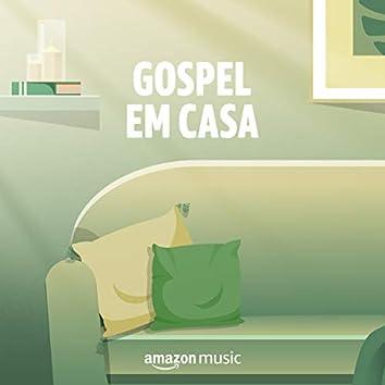 Gospel em casa