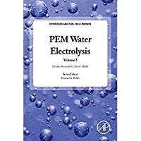 PEM Water Electrolysis Volume 2 (Hydrogen and Fuel Cells Primers)【洋書】 [並行輸入品]