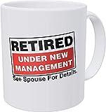 WlyFK Jubilada,bajo nueva administración. Ver cónyuge para más detalles,jubilación 11 onzas divertida taza de café
