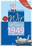 Aufgewachsen in der DDR - Wir vom Jahrgang 1949 - Kindheit und Jugend (Geburtstag)