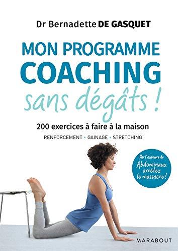 Mon Programme coaching à domicile: 200 exercices à faire à la maison