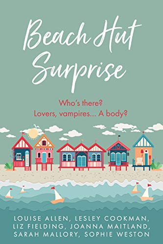 Beach Hut Surprise: Escape to Little Piddling this summer — six feel-good beach reads to make you smile, or even laugh out loud (English Edition)