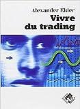 Vivre du trading - Format Kindle - 9,99 €