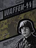 Waffen-SS Camouflage Uniforms, Vol. 1: Helmet Covers - Smocks