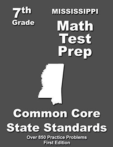 Mississippi 7th Grade Math Test Prep Common Core Learning Standards