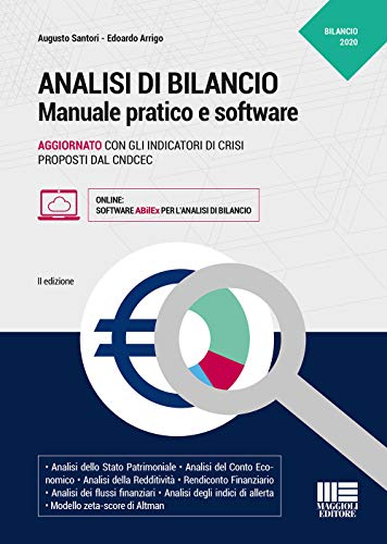 Analisi di bilancio. Manuale pratico e software. Con software