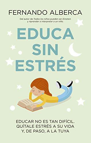 Educa sin estrés (Padres y educadores)