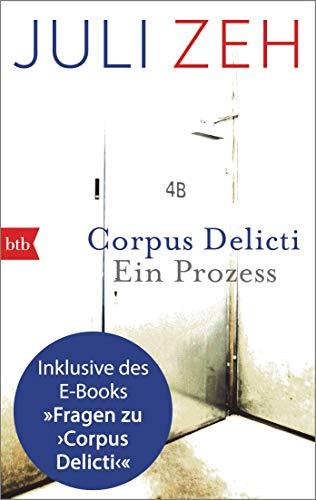 Corpus Delicti: erweiterte Ausgabe: Der Roman von Juli Zeh inklusive Begleitbuch