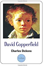 David Copperfield: The Complete Novel