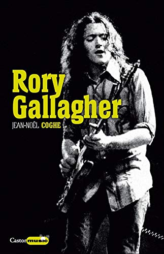 Rory Gallagher: Rock'n'road blues