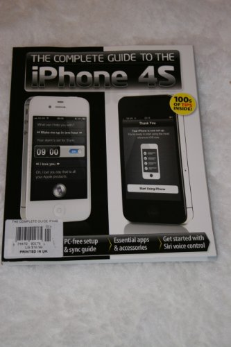 The Complete Guide to the IPhone 4S