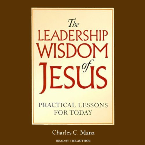 The Leadership Wisdom of Jesus audiobook cover art