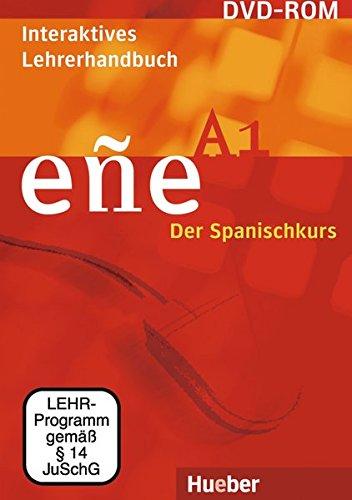 eñe A1. Interaktives Lehrerhandbuch. Der Spanischkurs. DVD-ROM